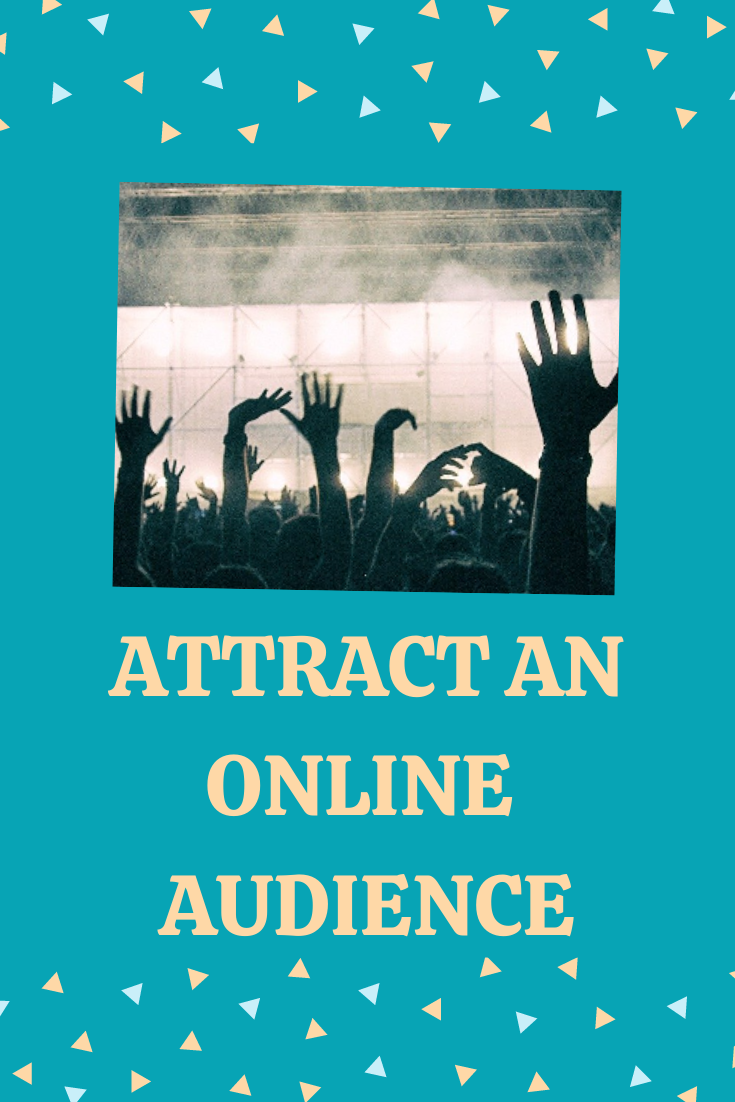 attract an online audience