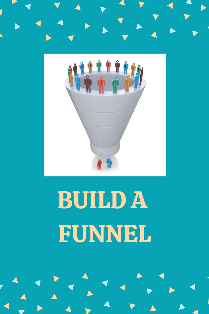 build a funnel
